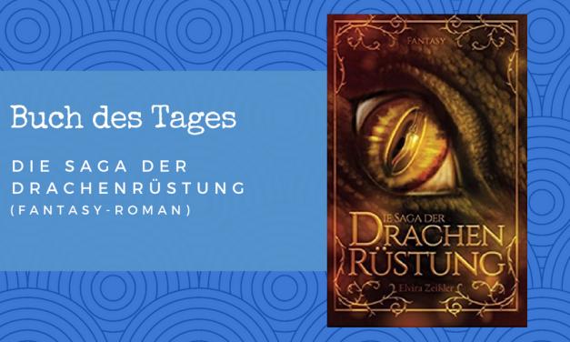 Die Saga der Drachenrüstung – Buch des Tages vom 08.05.2018