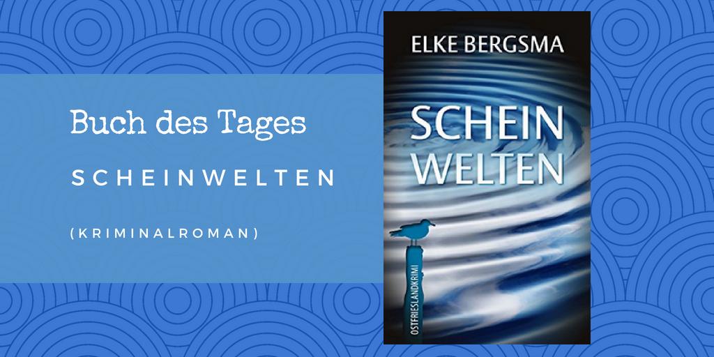 Scheinwelten – Buch des Tages vom 17.05.2018
