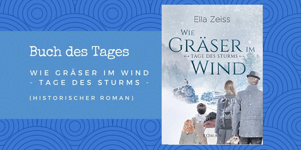 Wie Gräser im Wind – Buch des Tages vom 15.05.2018