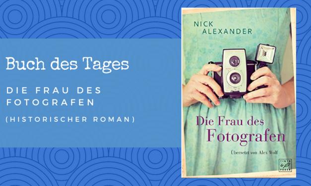 Die Frau des Fotografen – Buch des Tages vom 29.05.2018