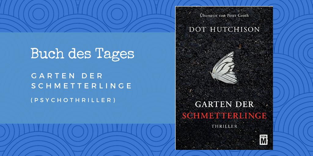 Garten der Schmetterlinge – Buch des Tages vom 31.05.2018