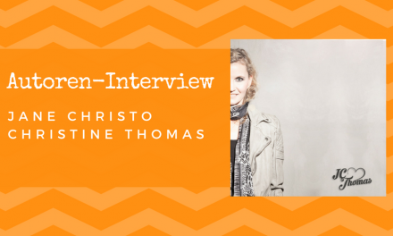 Autoren-Interview: Jane Christo / Christine Thomas