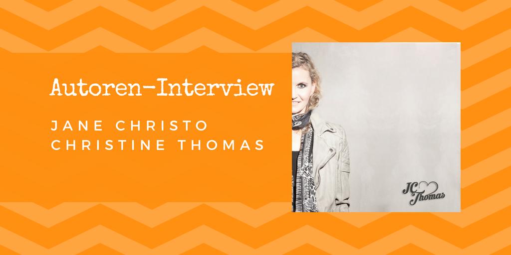 Autoren-Interview: Jane Christo / Christine Thomas