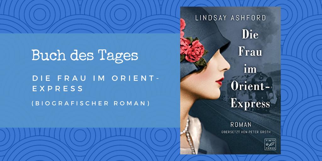 Die Frau im Orient-Express – Buch des Tages vom 01.06.2018