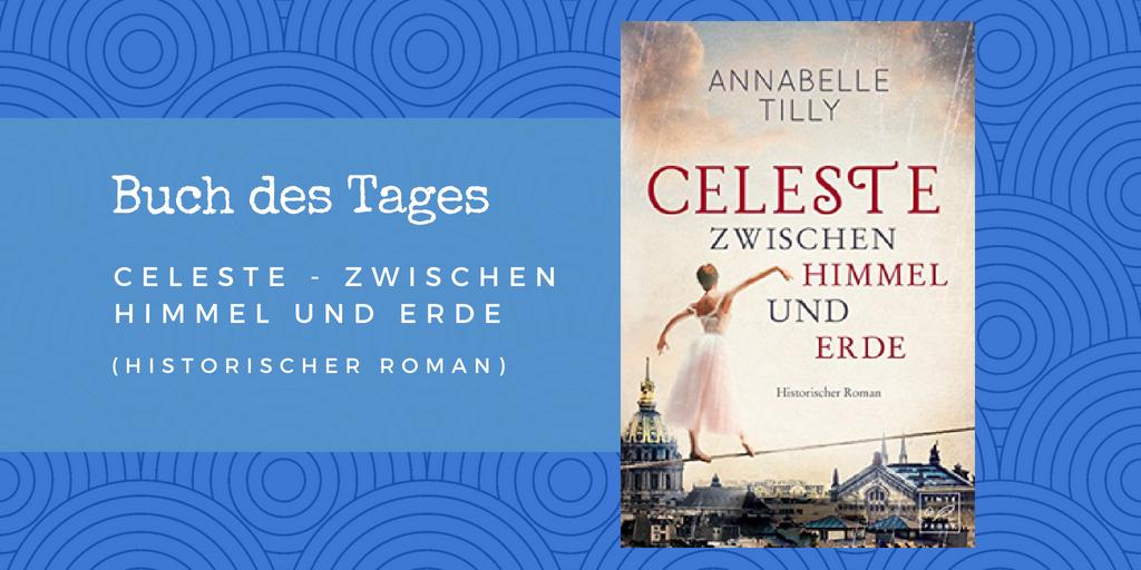 Celeste – Zwischen Himmel und Erde – Buch des Tages vom 07.06.2018