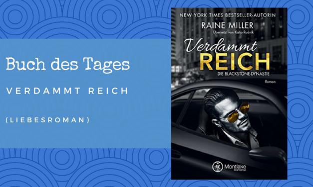 Verdammt reich – Buch des Tages vom 11.06.2018