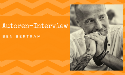 Autoren-Interview: Ben Bertram