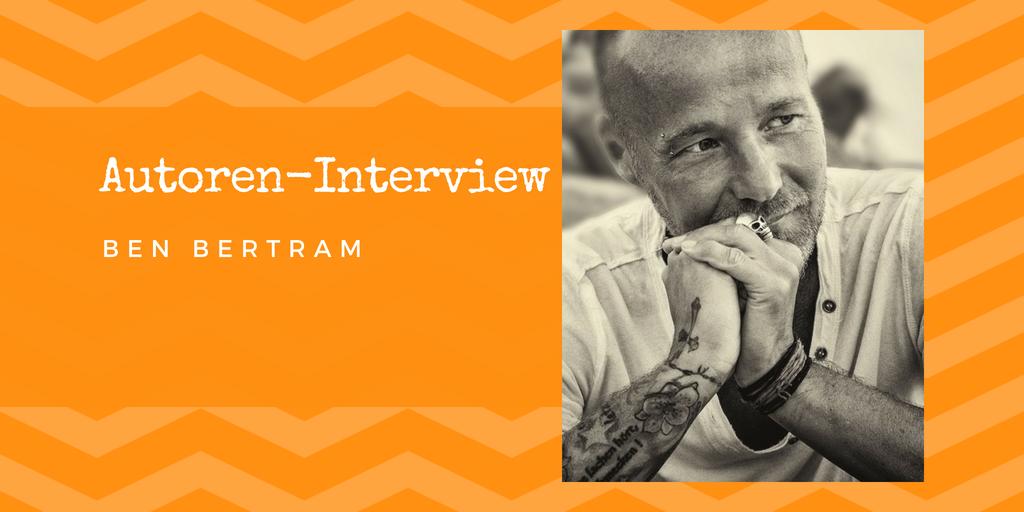 Autoren-Interview: Ben Bertram