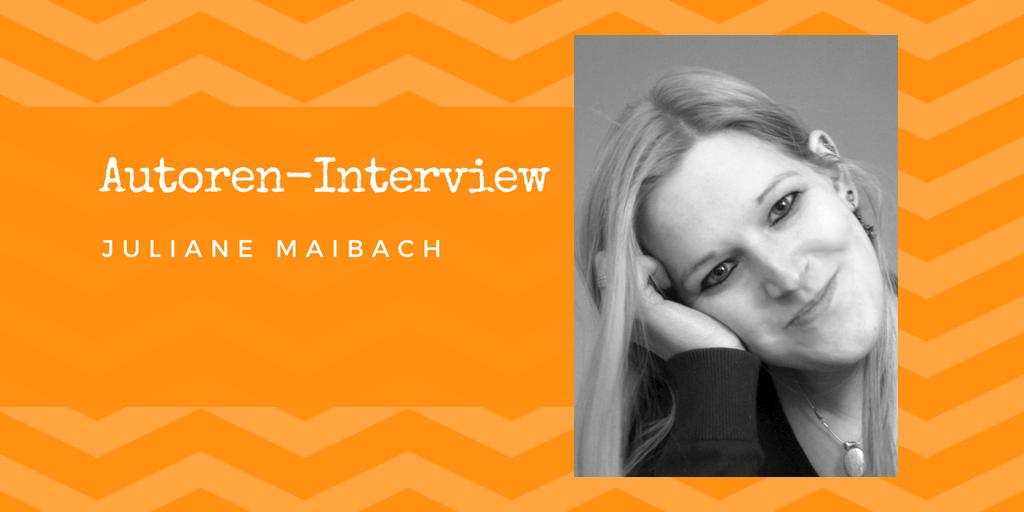 Autoren-Interview: Juliane Maibach
