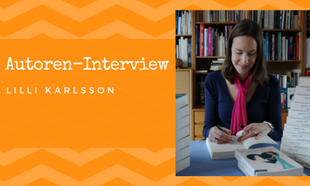 Autoren-Interview: Lilli Karlsson