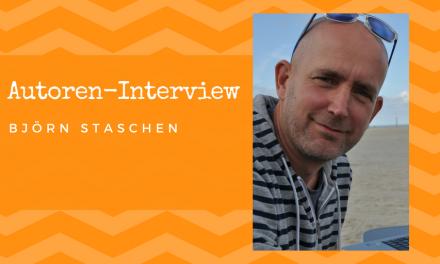 Autoren-Interview: Björn Staschen