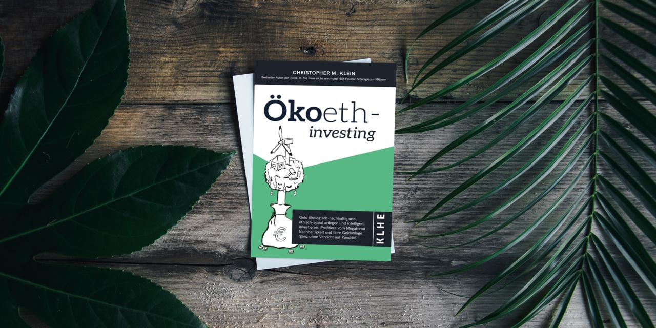 Ökoethinvesting – ein Buch über die nachhaltige Geldanlage
