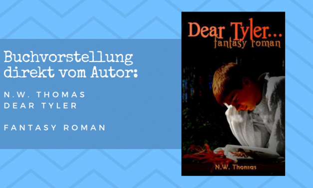 Dear Tyler,… – mein erster Fantasy-Roman