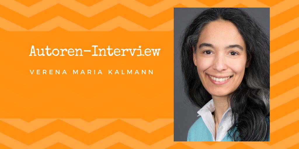 Autoren-Interview: Verena Maria Kalmann